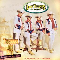 Los Tucanes De Tijuana - El Tucanazo