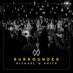 Michael W Smith - Great Are You Lord