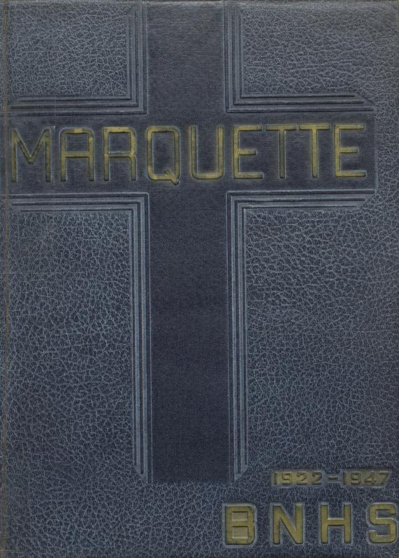 Cover of the 1947 Marquette, Bishop Noll's yearbook