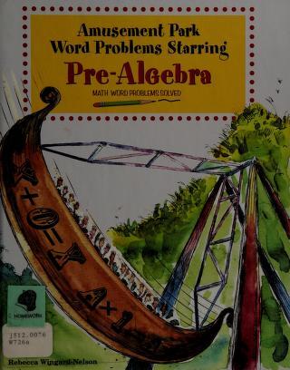 Cover of: Amusement park word problems starring pre-algebra | Rebecca Wingard-Nelson