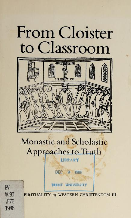 From Cloister to Classroom by Rozanne Elder