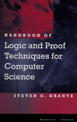 Cover of: Handbook of logic and proof techniques for computer science | Steven G. Krantz