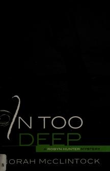 Cover of: In too deep | Norah McClintock