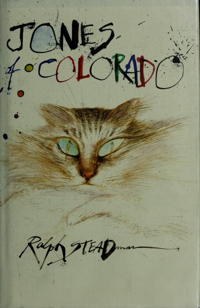 Jones of Colorado by Steadman, Ralph.