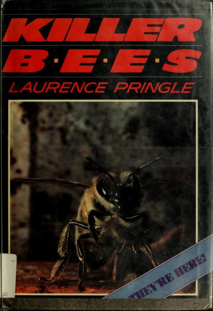 Killer bees by Laurence P. Pringle