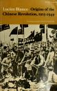 Cover of: Origins of the Chinese Revolution 1915-49
