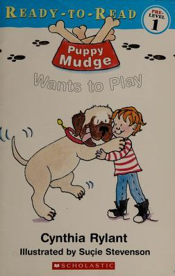 Cover of: Puppy Mudge wants to play | Cynthia Rylant