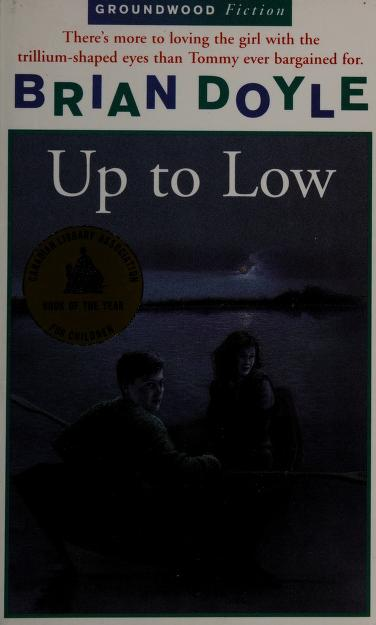 Up to Low by Brian Doyle