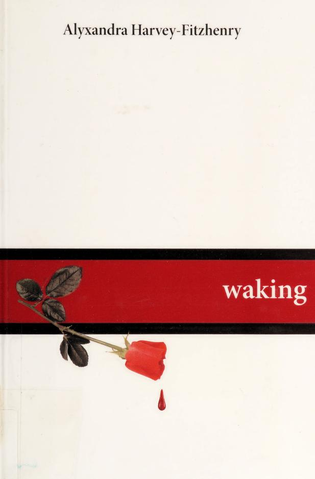 Waking by