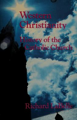 Cover of: Western Christianity | Richard La Belle